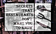 Secrets That Restaurants Don't Want You to Know article cover